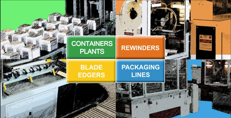 Italwork rolls: containers plants; rewinders; blade edgers; packaging.